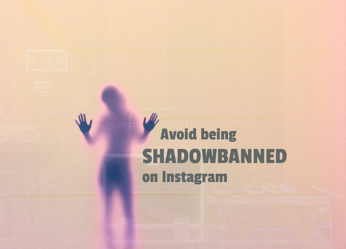 Avoid an Instagram Shadowban
