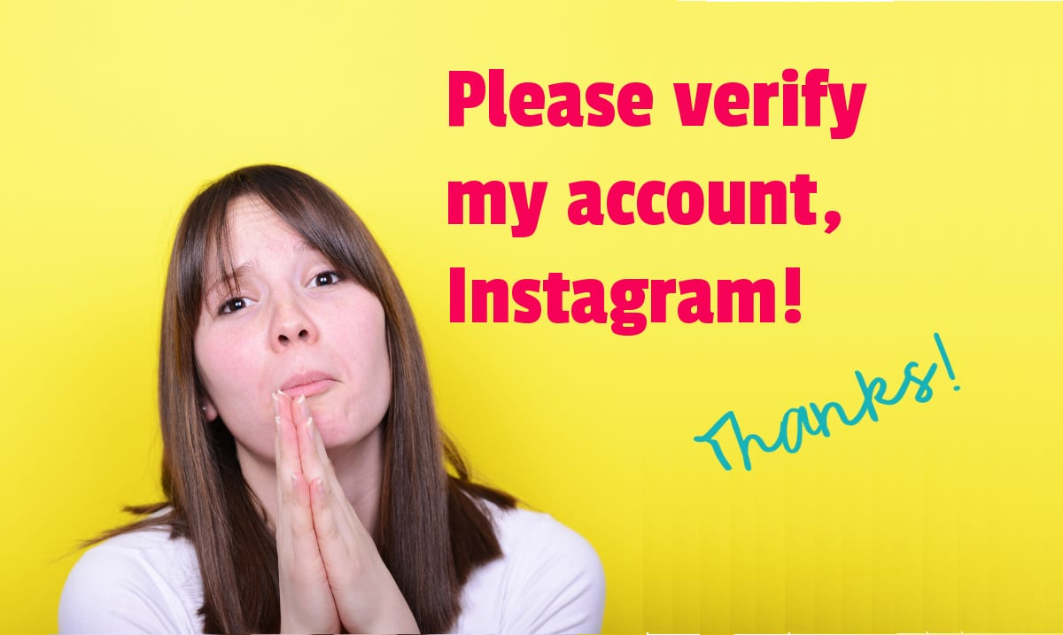 Please verify my account, Instagram